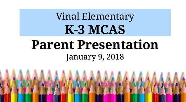 Powerpoint from Parent MCAS Presentation, Grades K-3